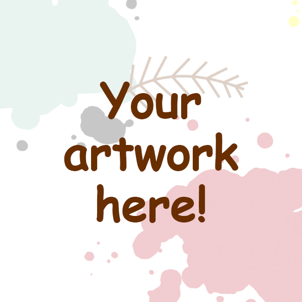 Your artwork here!